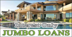 Jumbo Loans - Interest Only